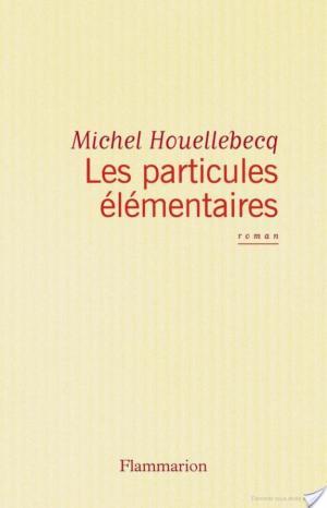 Affiche Les particules élémentaires
