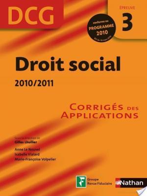 Affiche Droit social 2010/2011 - DCG - Épreuve 3 - Corrigés des applications: Ouvrage numérique PDF