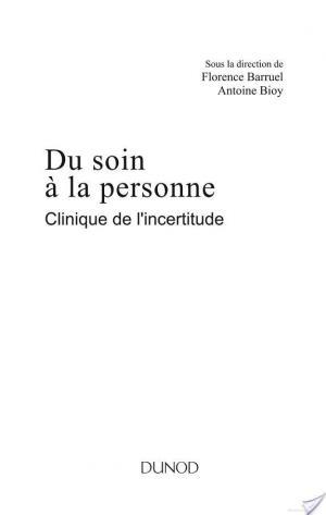 Affiche Du soin à la personne : clinique de l'incertitude