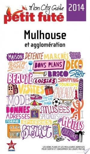 Affiche Mulhouse 2014 Petit Futé (avec cartes, photos + avis des lecteurs)