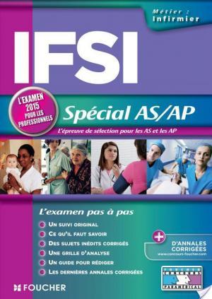 Affiche IFSI Spécial AS/AP - Examen 2015 -