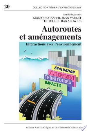 Affiche Autoroutes et aménagements
