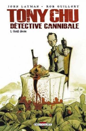 Affiche Tony Chu Détective cannibale T01 Goût décès