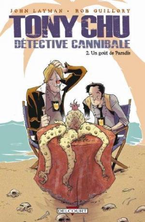 Affiche Tony Chu Détective Cannibale T02 Goût paradis