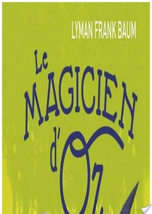 Affiche Le Magicien d'Oz - Texte abrégé