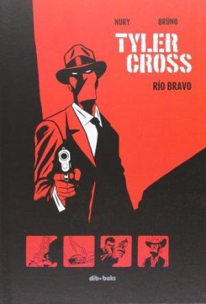 Affiche Tyler Cross 1: Río Bravo