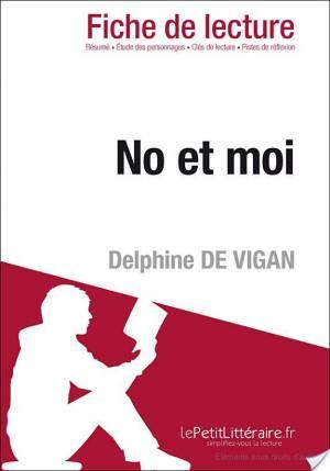 Affiche No et moi de Delphine de Vigan (Fiche de lecture)