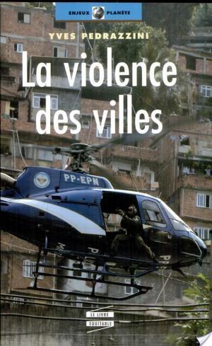 Affiche La violence des villes
