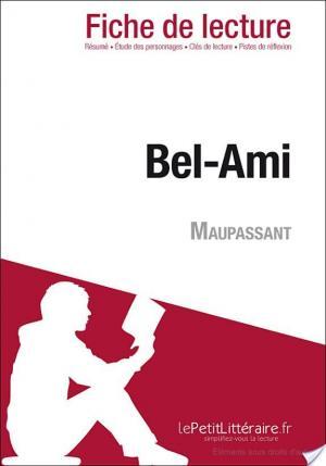Affiche Bel-Ami de Guy de Maupassant (Fiche de lecture)