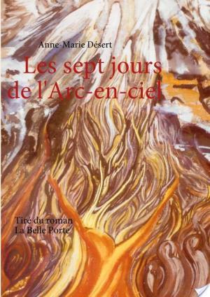 Affiche Les sept jours de l'Arc-en-ciel