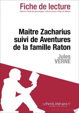 Affiche Maitre Zacharius suivi de Aventures de la famille Raton de Jules Verne (Fiche de lecture)