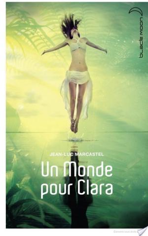 Affiche Un monde pour Clara