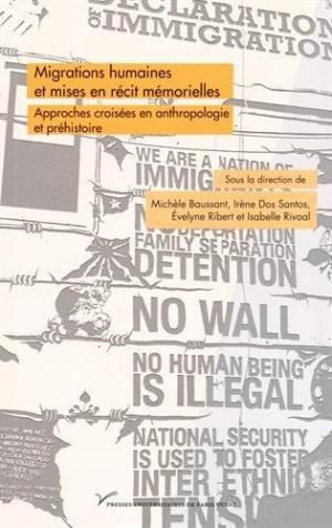 Affiche Migrations humaines et mises en récit mémorielles : Approches croisées en anthropologie et en préhistoire