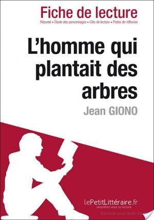 Affiche L'Homme qui plantait des arbres de Jean Giono (Fiche de lecture)