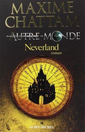 affiche Autre-Monde Tome 6 - Neverland
