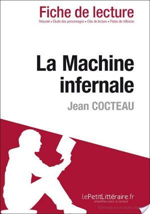 Affiche La Machine infernale de Jean Cocteau (Fiche de lecture)