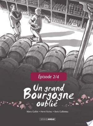 Affiche Un Grand Bourgogne Oublié - Chapitre 2