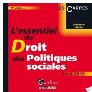 Affiche L'essentiel du droit des politiques sociales 2014-2015