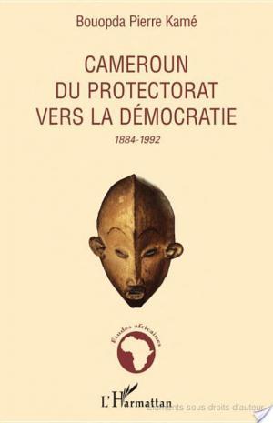 Affiche Cameroun, du protectorat vers la démocratie, 1884-1992
