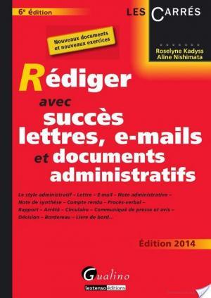 Affiche Rédiger avec succès lettres, e-mails et documents administratifs