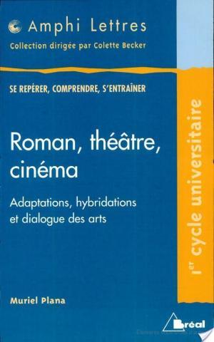 Affiche Roman, théâtre, cinéma