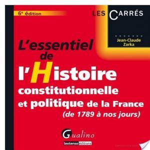 Affiche L'essentiel de l'histoire constitutionnelle et politique de la France