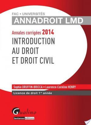 Affiche Annales corrigées 2014 - Introduction au droit et au droit civil