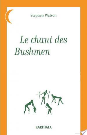 Affiche Le chant des bushmen /Xam