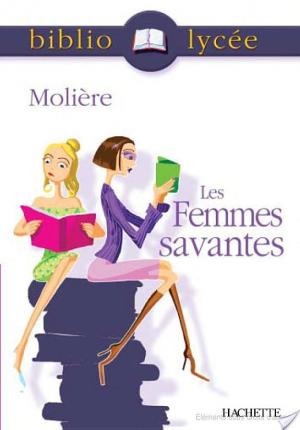 Affiche Bibliolycée - Les Femmes savantes, Molière