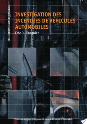 Affiche Investigation des incendies de véhicules automobiles
