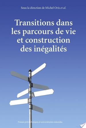 Affiche Transitions dans les parcours de vie et construction des inégalités