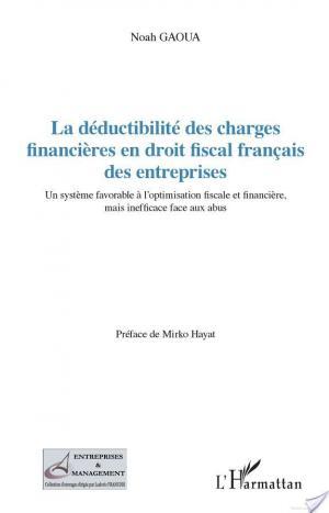 Affiche La déductibilité des charges financières en droit fiscal français des entreprises