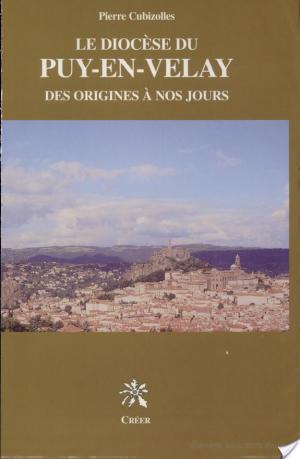 Affiche Le diocèse du Puy-en-Velay des origines à nos jours