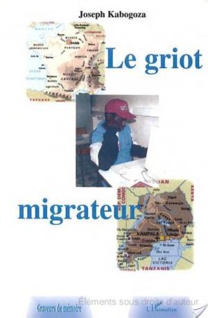 Affiche LE GRIOT MIGRATEUR