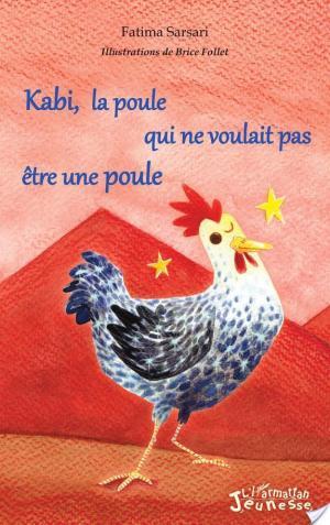 Affiche Kabi, la poule qui ne voulait pas être une poule