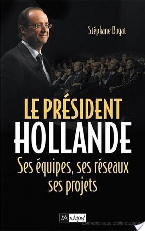 Affiche Le président Hollande