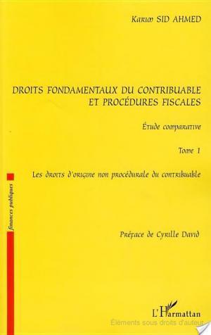 Affiche Droits fondamentaux du contribuable et procédures fiscales, étude comparative