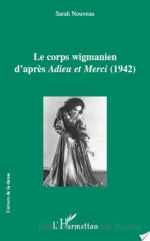 Affiche Le corps wigmanien d'après Adieu et Merci (1942)