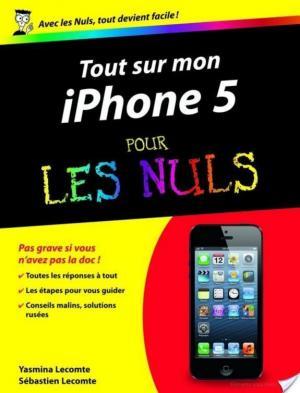 Affiche Tout sur mon iPhone 5 Pour les Nuls