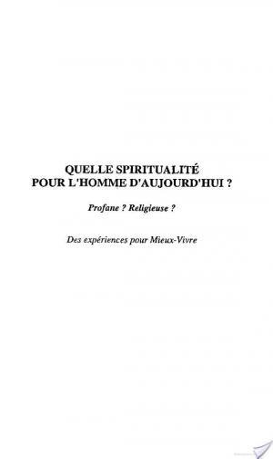 Affiche QUELLE SPIRITUALITÉ POUR L'HOMME D'AUJOURD'HUI ?