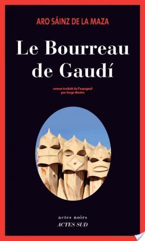 Affiche Le Bourreau de Gaudí