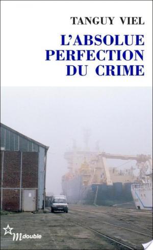 Affiche L'Absolue Perfection du crime