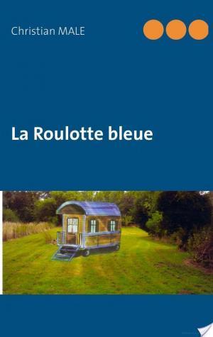 Affiche La Roulotte bleue