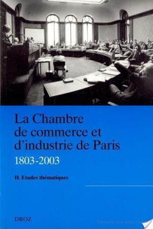 Affiche La Chambre de commerce et d'industrie de Paris, 1803-2003