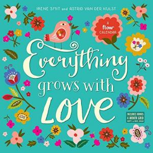 Affiche Everything Grows With Love 2019 Calendar