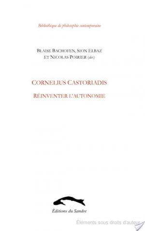 Affiche Cornelius Castoriadis, réinventer l'autonomie