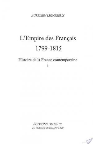 Affiche Histoire de la France contemporaine, t. I. L'Empire des Français