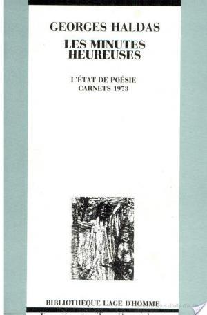 Affiche Les minutes heureuses : L'état de poésie, carnets 1963