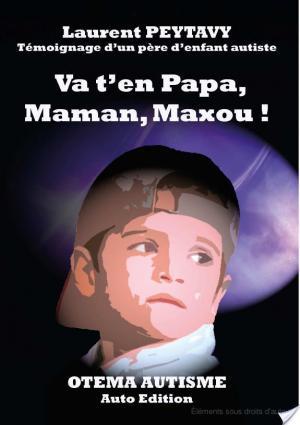 Affiche Va t'en Papa, Maman, Maxou