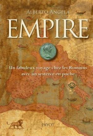 Affiche Empire : Un fabuleux voyage chez les Romains avec un sesterce en poche